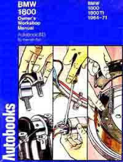 BMW 1800 1800TI Workshop Manual 1964 1971   Brooklands Books Ltd UK