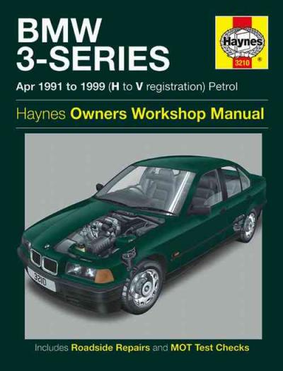 bmw 3 series petrol 1991 1999 haynes service repair manual. Black Bedroom Furniture Sets. Home Design Ideas