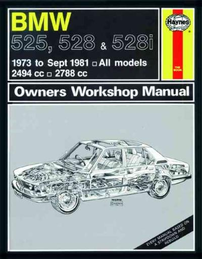 bmw 525 528 528i 1973 1981 haynes service repair manual uk sagin workshop c. Black Bedroom Furniture Sets. Home Design Ideas