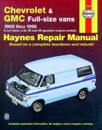 Chevrolet GMC Vans 1968 1996 Haynes Service Repair Manual