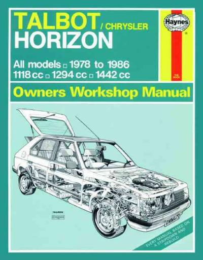Chrysler Talbot Horizon Petrol 1978 1986 Haynes Service Repair Manual
