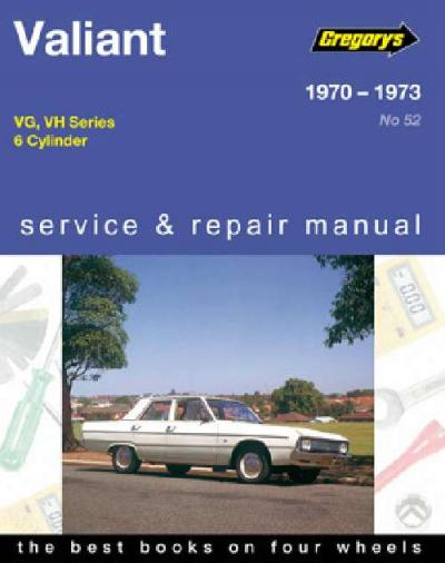 Chrysler Valiant VG VH 6 cyl 1970 1973 Gregorys Service Repair Manual