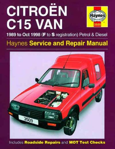 Citroen C15 Van Petrol and Diesel 1989 1998 Haynes Service Repair Man    UK