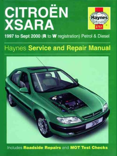 Citroen Xsara Petrol Diesel 1997 2000 Haynes Service Repair Manual    UK