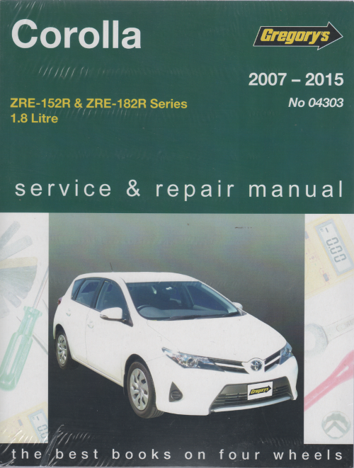 Toyota Corolla 2007 2015 Gregorys Service Repair Manual
