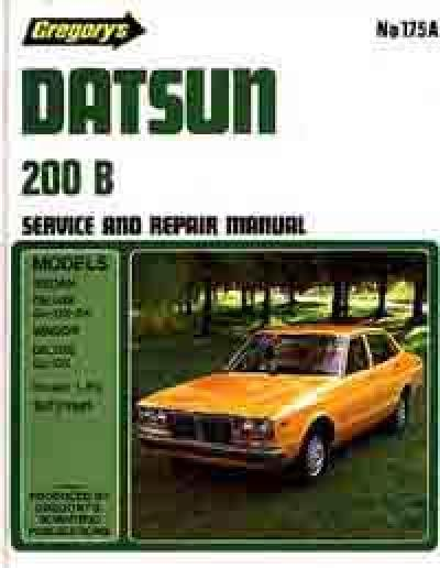 Datsun 200B 1977 1981 Gregorys Service Repair Manual