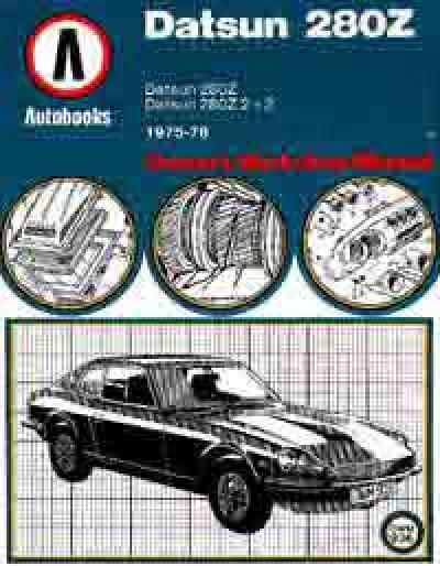 Datsun 280Z 1975 1978 Workshop Manual   Brooklands Books Ltd UK