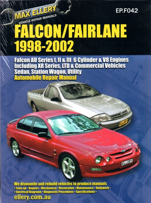 Ford Falcon Fairlane AU  Series 1,2,3  repair manual Ellery 1998-2002 NEW