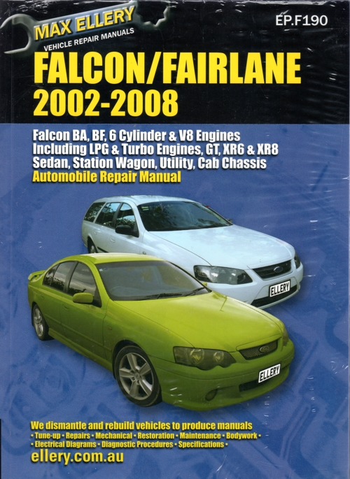 Ellery BA BF Ford Falcon Workshop Manual ford falcon fairlane ba bf series repair manual ellery 2002 2008 fg falcon wiring diagram manual at bayanpartner.co