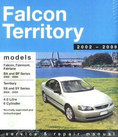 Falcon Fairlane Territory 2002-2009 Gregorys Service Repair Manual