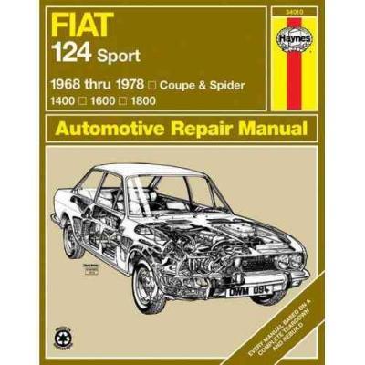 fiat 124 sports 1968 1978 haynes service repair manual. Black Bedroom Furniture Sets. Home Design Ideas