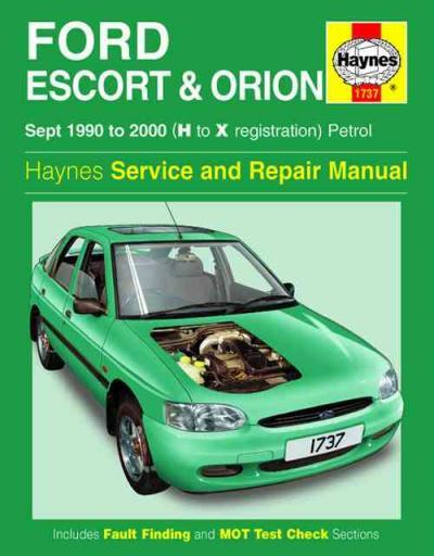 Ford Escort Orion Petrol 1990 2000 Haynes Service Repair Manual