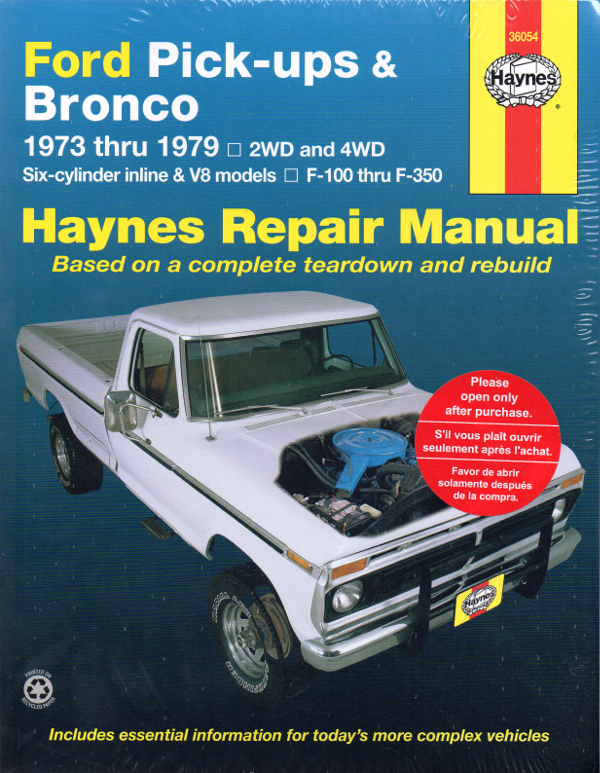 Ford Pick Ups Bronco 1973 1979 Haynes Service Repair Manual
