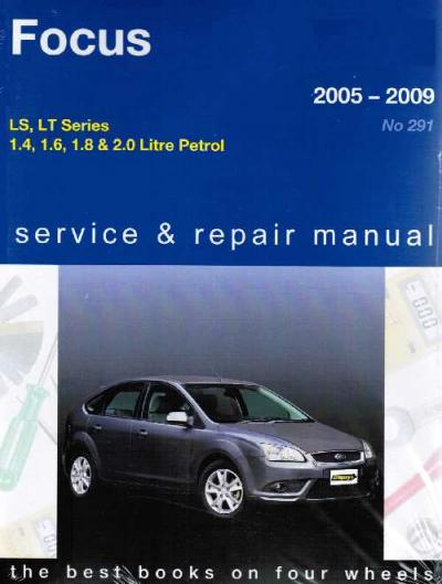 Ford Focus Ls Lt Series 2005 2009 Gregorys Service Repair Manual