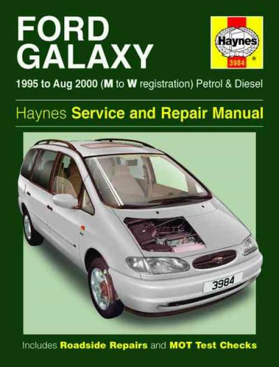 ford galaxy petrol diesel 1995 2000 haynes service repair manual sagin workshop car manuals Ford Galaxy Minivan Ford Galaxy 7 Seater