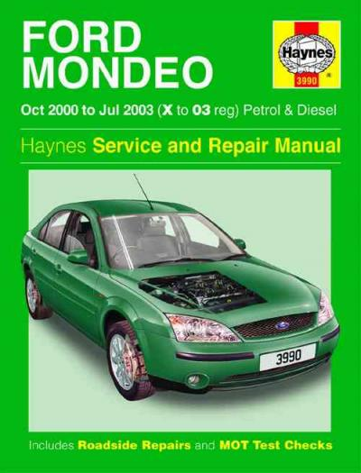 Ford Mondeo Petrol Diesel 2000 2003 Haynes Service Repair Manual    UK