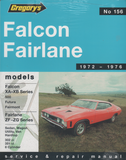 Ford Falcon Fairlane XA-XB-ZF-ZG repair manual