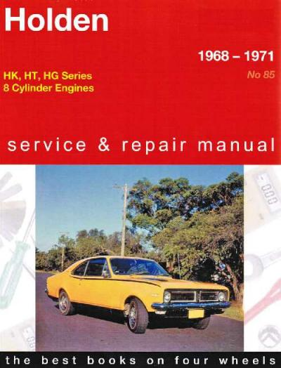 Holden HK HT HG Series 8 cyl 1968 1971 Gregorys Service Repair Manual