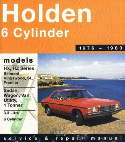 Holden HX HZ 6 cyl 1976 1980 Gregorys Service Repair Manual