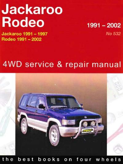 Holden Rodeo Jackaroo 4WD 1991 2002 Gregorys Service Repair Manual