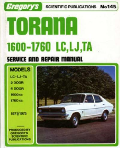 Holden Torana 1600  1760 LC LJ TA 1971 1975 Gregorys Service Repair Manual