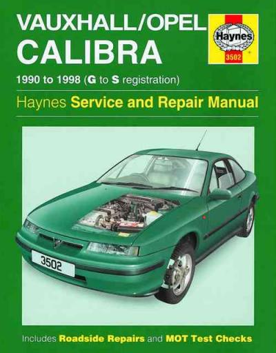 Holden Vauxhall Opel Calibra 1990 1998 Haynes Service Repair Manual