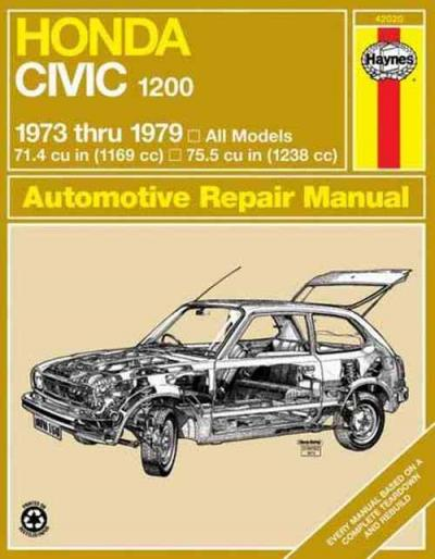 Honda Civic 1200 1973 1979 Haynes Service Repair Manual