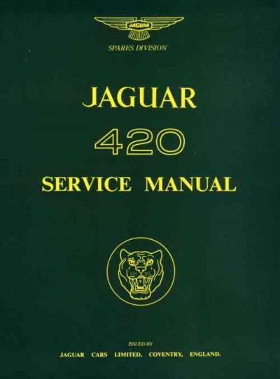 Jaguar 420 1967 1968 Service Repair Manual   Brooklands Books Ltd UK