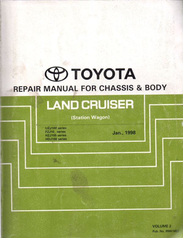 Toyota Landcruiser UZJ100 FZJ10 HZJ105 HDJ100 Chassis/Body genuine repair manual USED