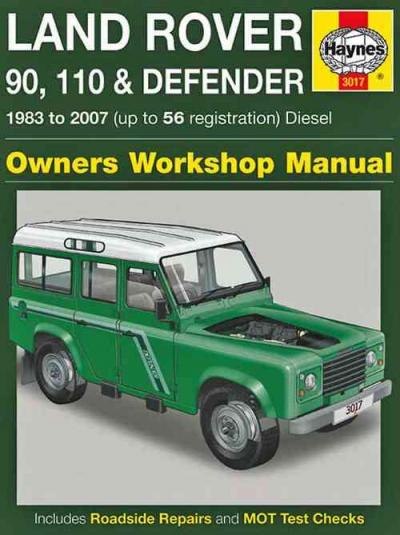 Land Rover 90 110 Defender Diesel 1983-2007 Haynes Service Repair Manual