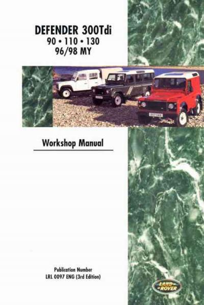 Land Rover Defender 1996 1998 Diesel 300Tdi 90 110 130   Brooklands Books Ltd UK