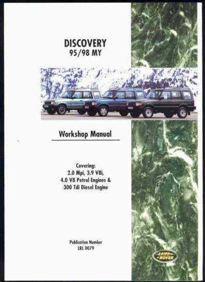 Land Rover Discovery 1995 1998 Petrol and Diesel Workshop Manual   Brooklands Books Ltd UK