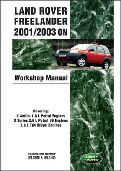 Land Rover Freelander 2001 2003 ON Workshop Manual   Brooklands Books Ltd UK