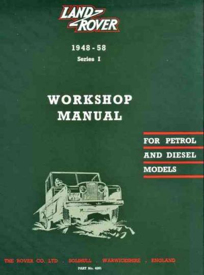 Land Rover Series 1 Petrol Diesel 1948 1958 Workshop