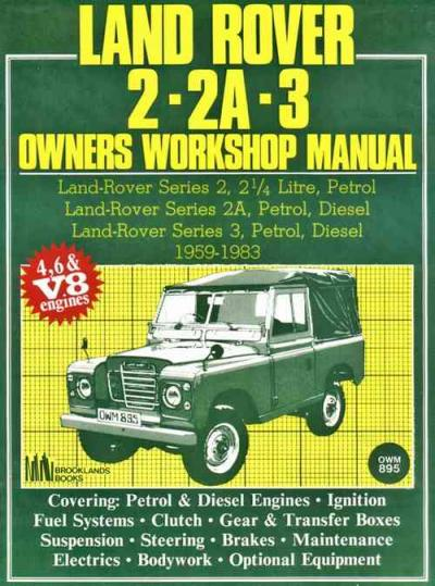 Land Rover Series 2 2A 3 1959 1983 Service Repair Manual   Brooklands Books Ltd UK