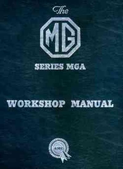 MG MGA 1500 1600 Mk 2 Workshop Manual Hard Cover   Brooklands Books Ltd UK