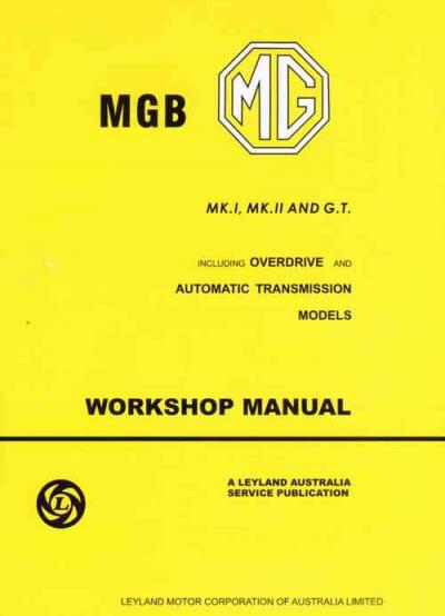 MG MGB Mk1 Mk2 GT Australian Edition Service Repair Manual   Brooklands Books Ltd UK