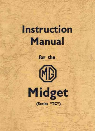 MG Midget Series TC Instruction Manual   Brooklands Books Ltd UK