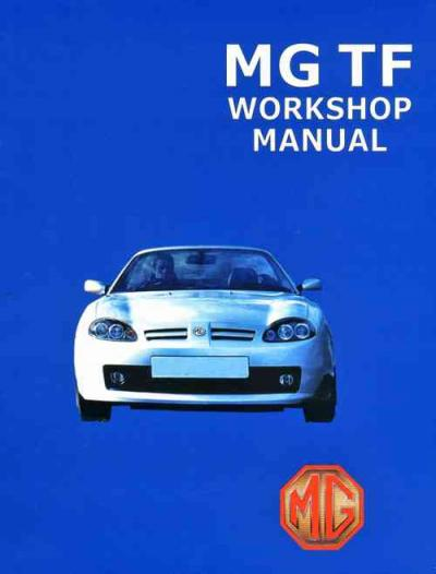 MG TF 2002 on Workshop Manual   Brooklands Books Ltd UK