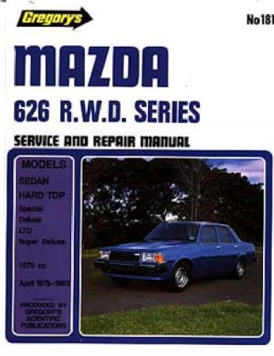 Mazda 626 Rwd 1979 1983 Gregorys Service Repair Manual