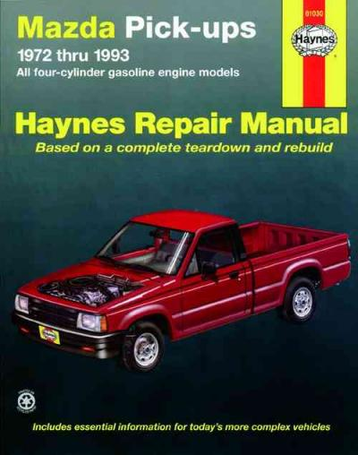 mazda pick ups 1972 1993 haynes service repair manual. Black Bedroom Furniture Sets. Home Design Ideas