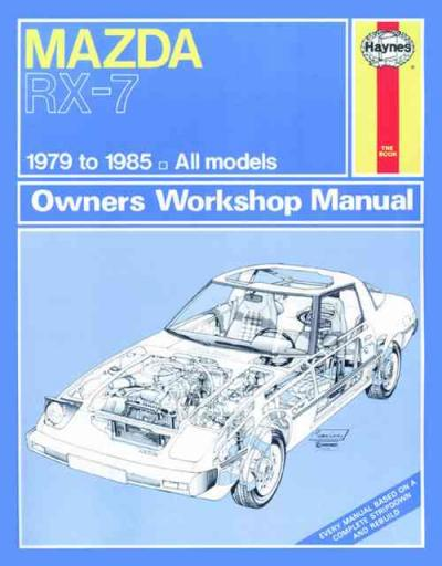 Mazda RX 7 1979 1985 Haynes Service Repair Manual