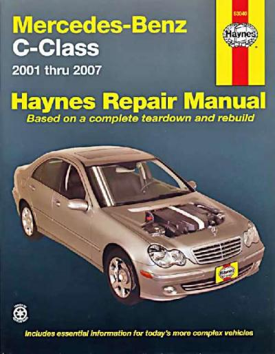 Mercedes benz c class w203 2001 2007 haynes service repair for 2001 mercedes benz c320 owners manual