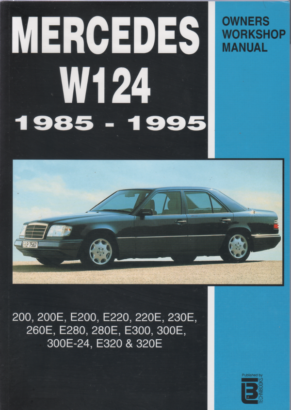 mercedes benz w124 service and repair manual 1985 1995