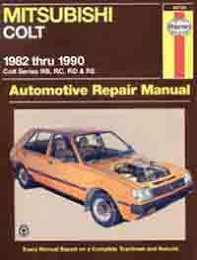 Mitsubishi Colt RB RC RD RE 1982 1990 Haynes Service Repair Manual