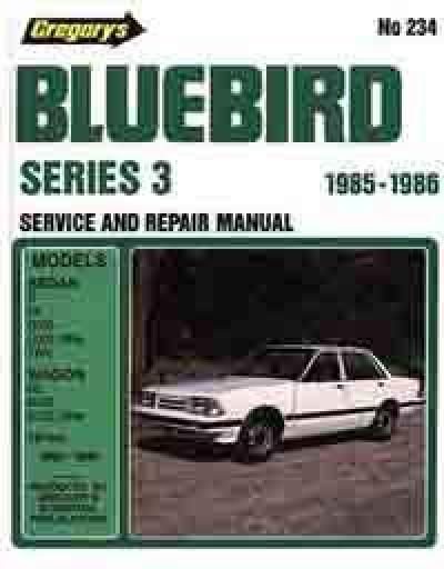 Nissan Bluebird Series 3 1985 1986 Gregorys Service Repair Manual