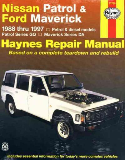 Nissan Patrol GQ Ford Maverick DA 1988 1997 Haynes Service Repair Manual