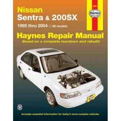 Nissan Sentra and 200SX 1995 2004 Haynes Service Repair Manual