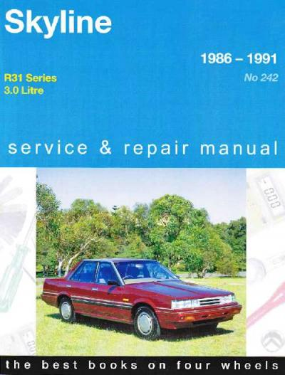 Nissan Skyline R31 1986 1991 Gregorys Service Repair Manual