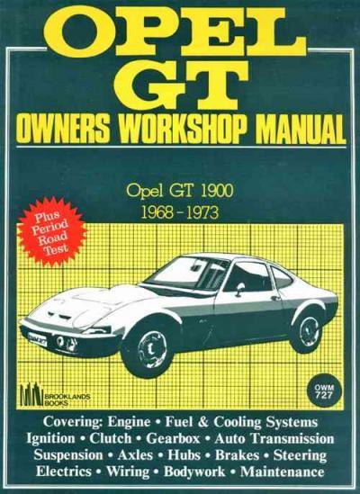 opel gt 1968 1973 service repair manual brooklands books